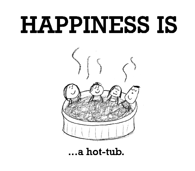 happiness is a hot tub Edited